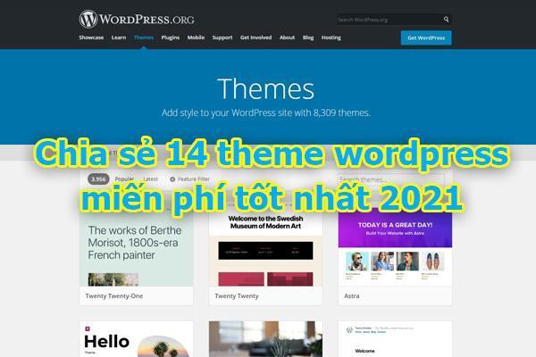 Chia sẻ 14 theme wordpress miễn phí tốt nhất năm 2021