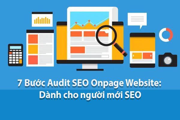7 Bước Audit SEO Onpage Website: Dành cho người mới SEO