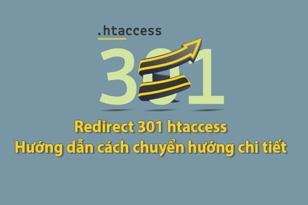 Redirect 301 htaccess: Hướng dẫn cách chuyển hướng chi tiết