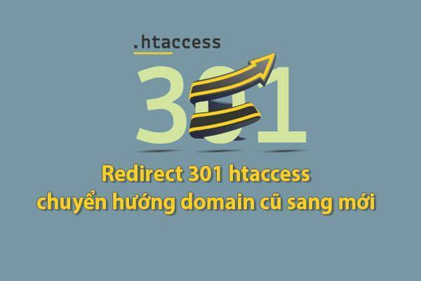 Redirect 301 htaccess chuyen huong tu domain cu sang domain moi