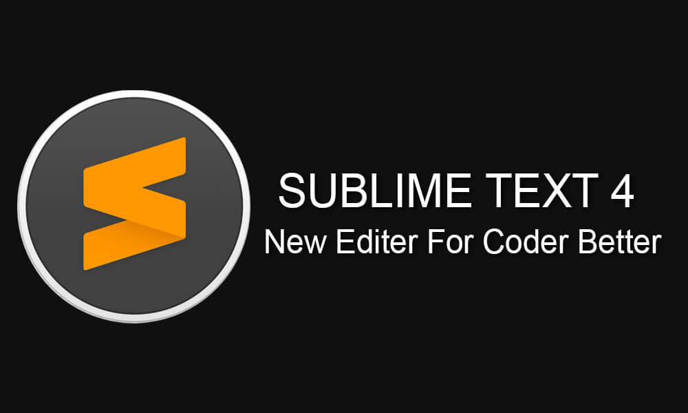 sublime text 4 new code editor for better